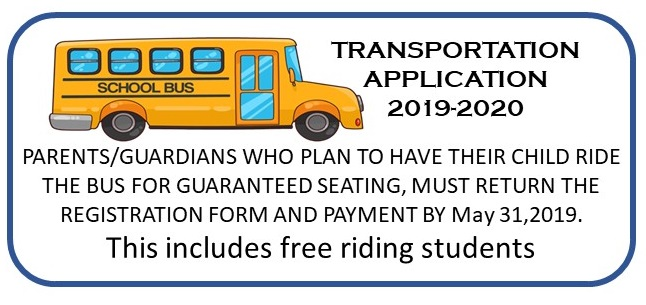 Click here for the Transportation/Bus Application - School Year 19/20
